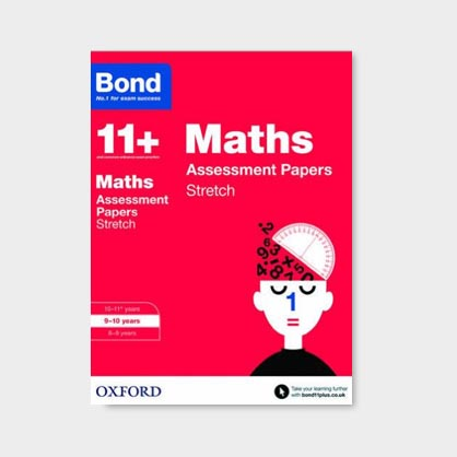 Bond 11+ Stretch Maths Tests and Papers 9-10 years